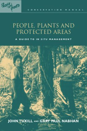 People, Plants and Protected Areas: A Guide to in Situ Management (Paperback) book cover