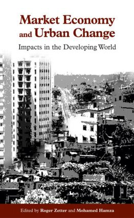 Market Economy and Urban Change: Impacts in the Developing World (Paperback) book cover