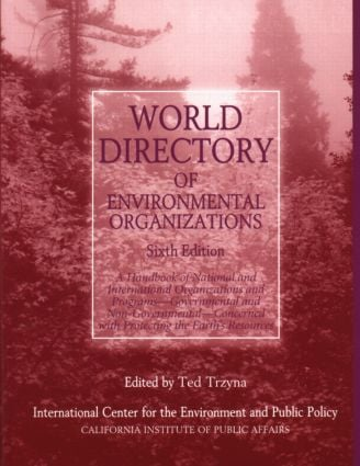 World Directory of Environmental Organizations: 6th Edition (Paperback) book cover