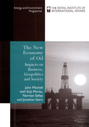 The New Economy of Oil: Impacts on Business, Geopolitics and Society., 1st Edition (Paperback) book cover