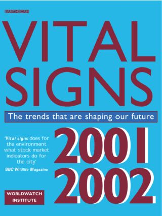 Vital Signs 2001-2002: The Trends That Are Shaping Our Future (Paperback) book cover