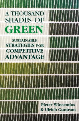 A Thousand Shades of Green: Sustainable Strategies for Competitive Advantage book cover