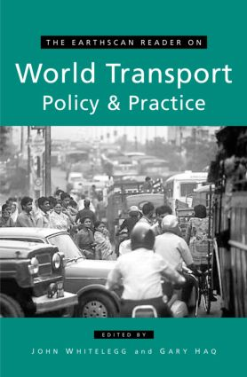 The Earthscan Reader on World Transport Policy and Practice book cover