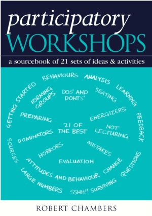 Participatory Workshops: A Sourcebook of 21 Sets of Ideas and Activities (Paperback) book cover