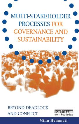 Multi-stakeholder Processes for Governance and Sustainability: Beyond Deadlock and Conflict (Paperback) book cover