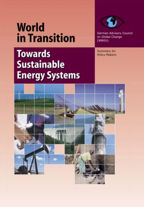 World in Transition 3: Towards Sustainable Energy Systems, 1st Edition (Hardback) book cover