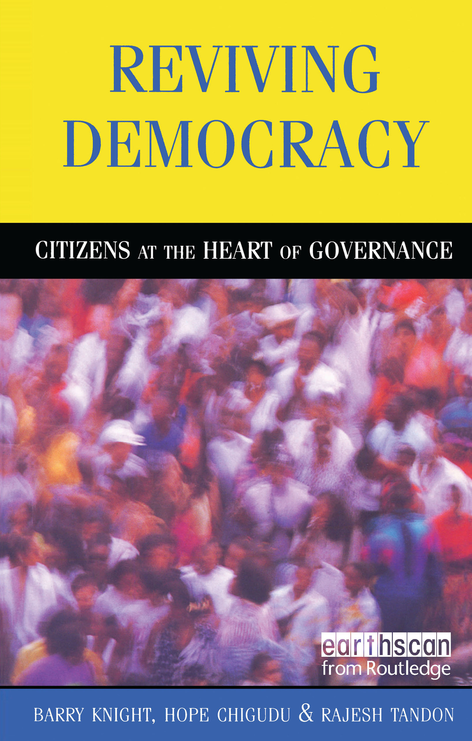 Reviving Democracy: Citizens at the Heart of Governance, 1st Edition (Paperback) book cover