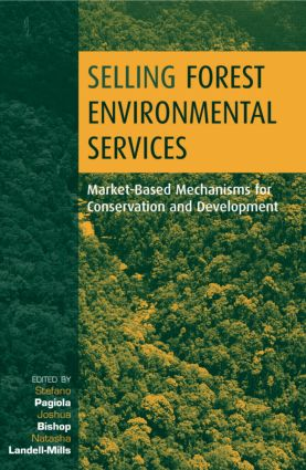 Selling Forest Environmental Services: Market-Based Mechanisms for Conservation and Development book cover