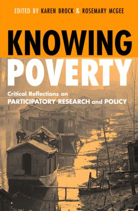 Knowing Poverty: Critical Reflections on Participatory Research and Policy, 1st Edition (Paperback) book cover