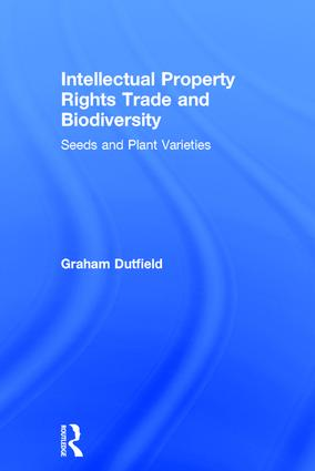 Intellectual Property Rights Trade and Biodiversity: 1st Edition (Paperback) book cover