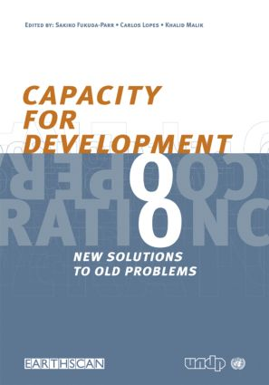 Capacity for Development: New Solutions to Old Problems, 1st Edition (Paperback) book cover