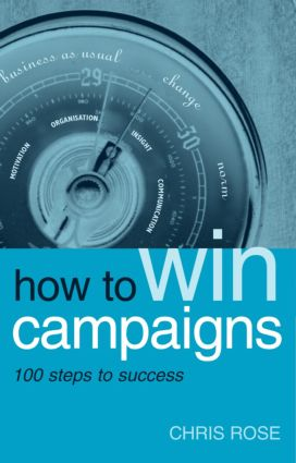 How to Win Campaigns: 100 Steps to Success book cover