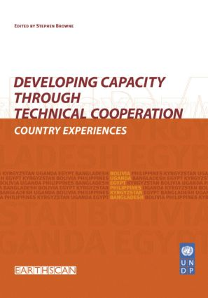 Developing Capacity Through Technical Cooperation: Country Experiences (Paperback) book cover