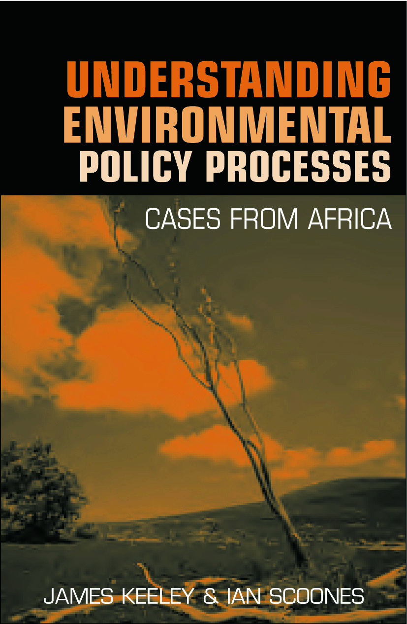 Understanding Environmental Policy Processes: Cases from Africa (Paperback) book cover