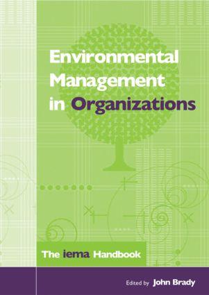 Environmental Management in Organizations: The IEMA Handbook, 1st Edition (Hardback) book cover