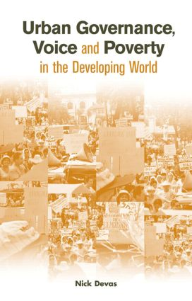 Urban Governance Voice and Poverty in the Developing World: 1st Edition (Paperback) book cover