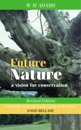 Future Nature: A Vision for Conservation, 2nd Edition (Paperback) book cover