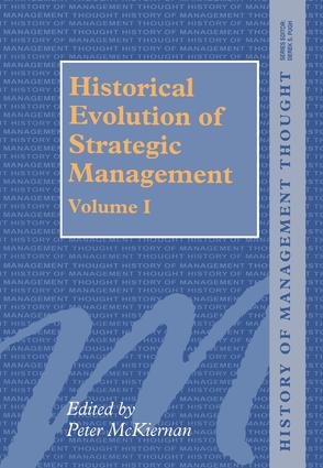 Historical Evolution of Strategic Management, Volumes I and II: 1st Edition (Hardback) book cover
