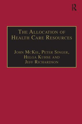 The Allocation of Health Care Resources: An Ethical Evaluation of the 'QALY' Approach book cover