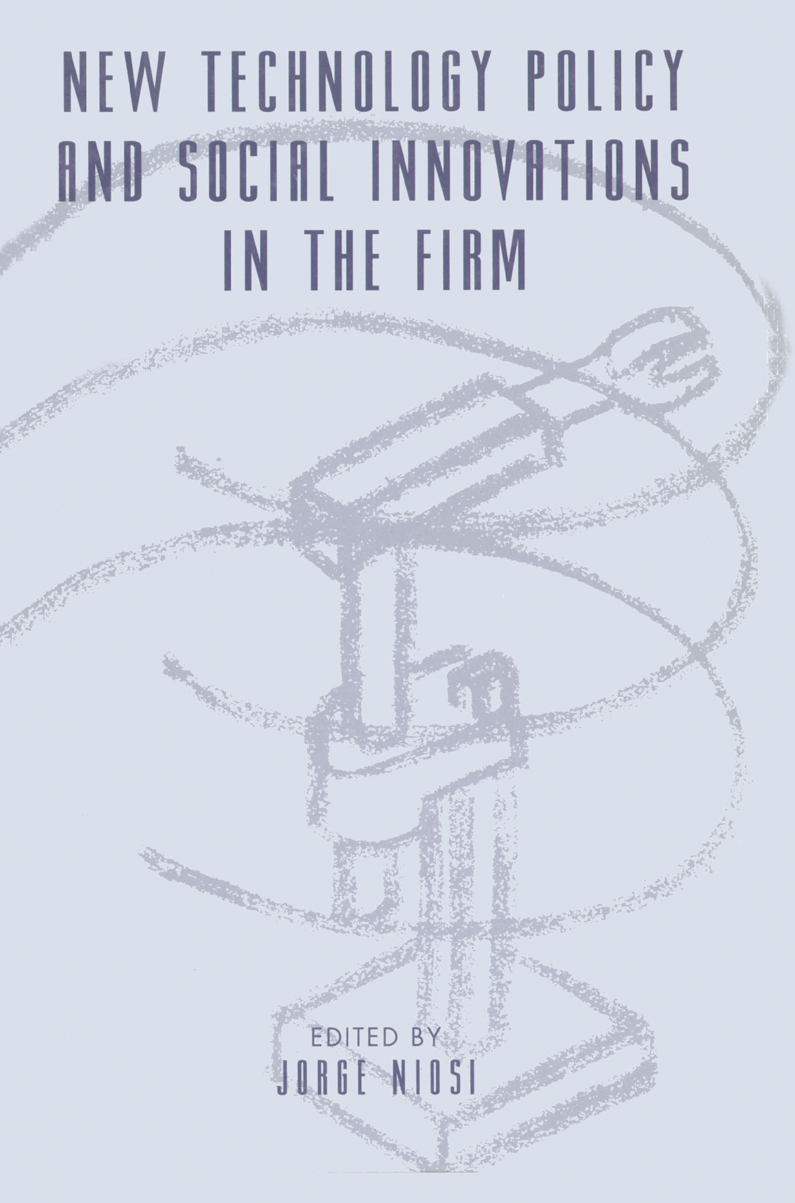 New Technology Policy and Social Innovations in the Firm: 1st Edition (Paperback) book cover