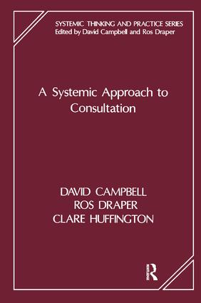 A Systemic Approach to Consultation: 1st Edition (Paperback) book cover