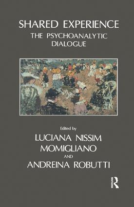 Shared Experience: The Psychoanalytic Dialogue, 1st Edition (Paperback) book cover