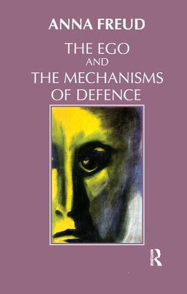 The Ego and the Mechanisms of Defence: 1st Edition (Paperback) book cover