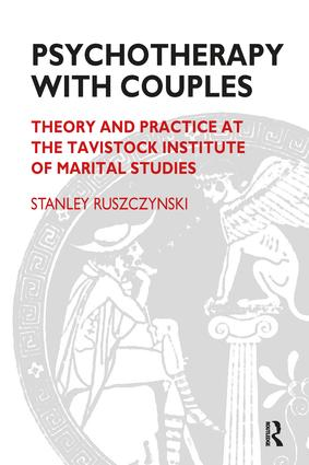Psychotherapy With Couples: Theory and Practice at the Tavistock Institute of Marital Studies, 1st Edition (Paperback) book cover