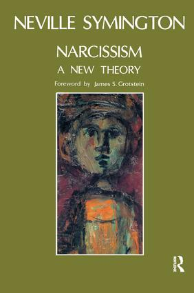 Narcissism: A New Theory, 1st Edition (Paperback) book cover