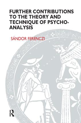 Further Contributions to the Theory and Technique of Psycho-analysis