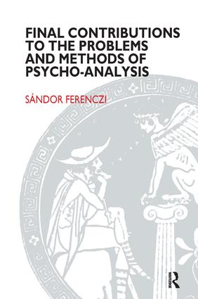 Final Contributions to the Problems and Methods of Psycho-analysis: 1st Edition (Paperback) book cover
