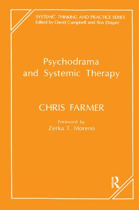 Psychodrama and Systemic Therapy