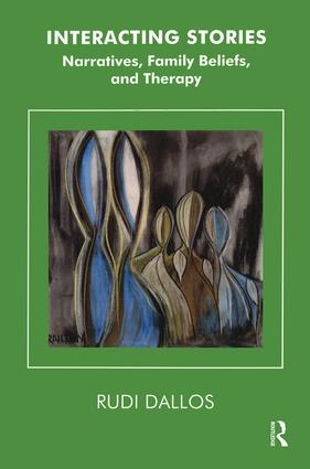 Interacting Stories: Narratives, Family Beliefs and Therapy, 1st Edition (Paperback) book cover