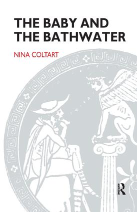 The Baby and the Bathwater: 1st Edition (Paperback) book cover