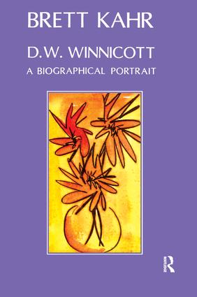 D.W. Winnicott: A Biographical Portrait, 1st Edition (Paperback) book cover