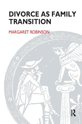 Divorce as Family Transition: When Private Sorrow Becomes A Public Matter, 1st Edition (Paperback) book cover