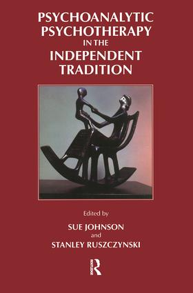Psychoanalytic Psychotherapy in the Independent Tradition: 1st Edition (Paperback) book cover