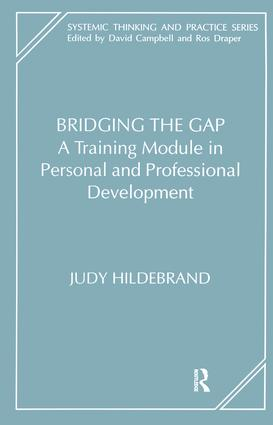 Bridging the Gap: A Training Module in Personal and Professional Development, 1st Edition (Paperback) book cover