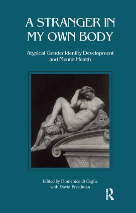 Stranger in My Own Body: Atypical Gender Identity Development and Mental Health, 1st Edition (Paperback) book cover