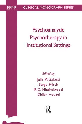 Psychoanalytic Psychotherapy in Institutional Settings book cover