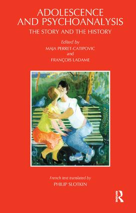 Adolescence and Psychoanalysis: The Story and the History, 1st Edition (Paperback) book cover