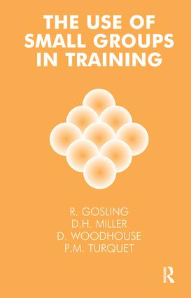 The Use of Small Groups in Training: 1st Edition (Paperback) book cover