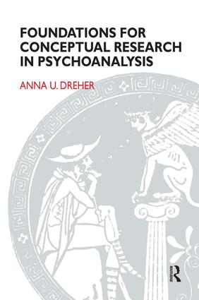 Foundations for Conceptual Research in Psychoanalysis: 1st Edition (Paperback) book cover