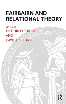 Fairbairn and Relational Theory: 1st Edition (Paperback) book cover