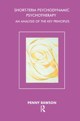 Short-Term Psychodynamic Psychotherapy: An Analysis of the Key Principles book cover