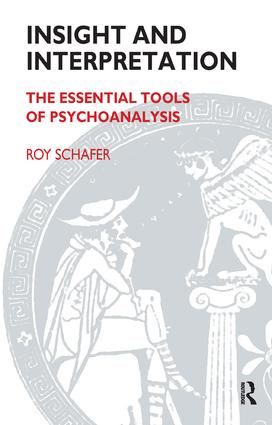 Insight and Interpretation: The Essential Tools of Psychoanalysis, 1st Edition (Paperback) book cover