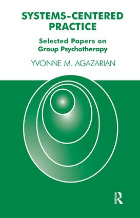 Systems-Centered Practice: Selected Papers on Group Psychotherapy book cover