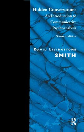 Hidden Conversations: An Introduction to Communicative Psychoanalysis, 1st Edition (Paperback) book cover