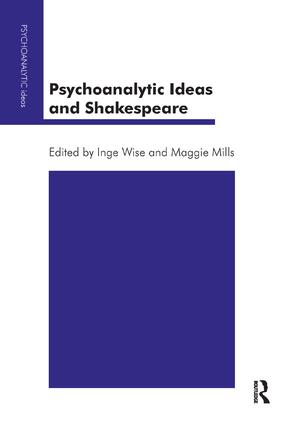 Psychoanalytic Ideas and Shakespeare: 1st Edition (Paperback) book cover