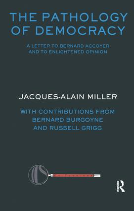 The Pathology of Democracy: A Letter to Bernard Accoyer and to Enlightened Opinion - JLS Supplement (Ex-tensions), 1st Edition (Paperback) book cover